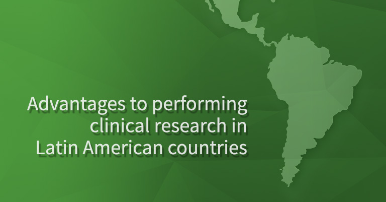 Clinical trials in Latin America: a world of opportunity.